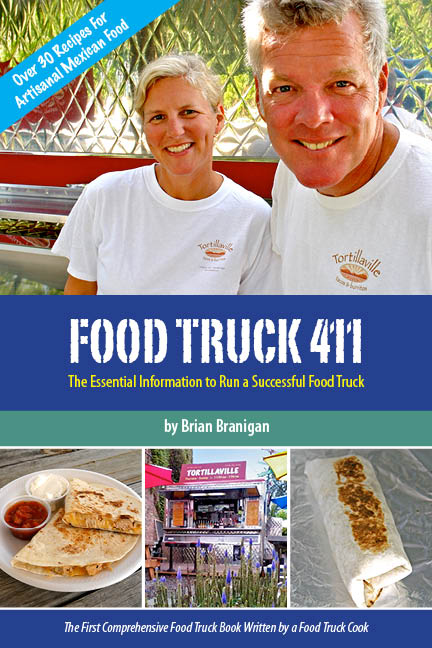 Food Truck 411: The Essential Information to Run a Successful Food Truck